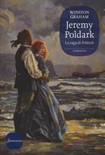 Jeremy Poldark. La saga di Poldark. Vol. 3