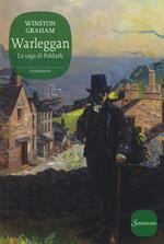 Warleggan. La saga di Poldark. Vol. 4