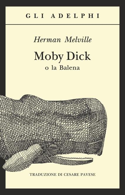 Moby Dick o la balena - Herman Melville - copertina