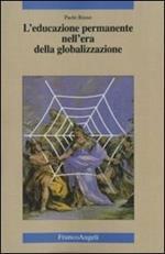 L' educazione permanente nell'era della globalizzazione