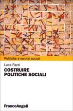 Costruire politiche sociali