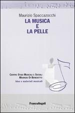 La musica e la pelle