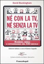 Né con la Tv, né senza la Tv. Bambini, media e cittadinanza nel XXI secolo