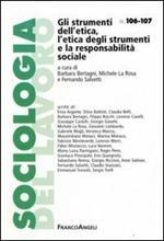 Gli strumenti dell'etica, l'etica degli strumenti e la responsabilità sociale
