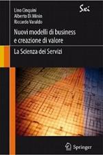 Nuovi modelli di business e creazione di valore. La scienza dei servizi