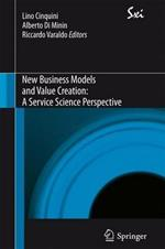 New business models and value creation. A service science perspective