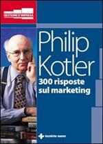 Trecento risposte sul marketing