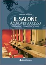 Il salone: azienda di successo