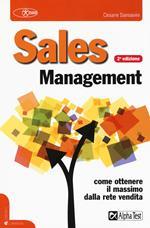 Sales management. Come ottenere il massimo dalla rete vendita