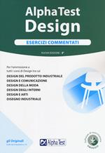 Alpha Test. Design. Esercizi commentati. Con Contenuto digitale per accesso on line