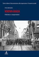 Verenin Grazia. Patriota e cooperatore