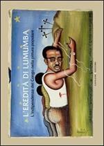 L' eredità di Lumumba. L'indipendenza del Congo nella pittura popolare