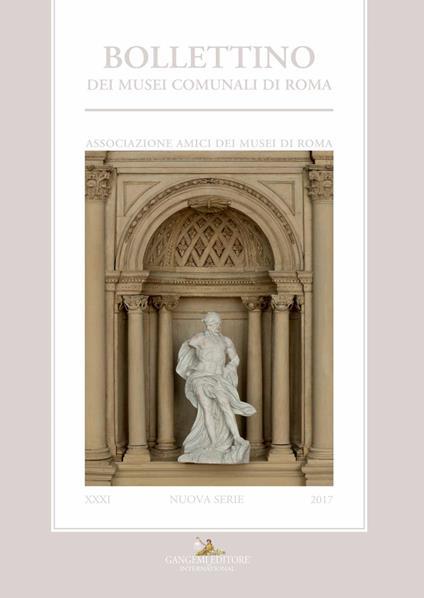 Bollettino dei Musei comunali di Roma. Nuova serie (2017). Vol. 31 - Amici dei Musei di Roma - ebook