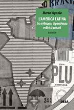 L' America Latina tra sviluppo dipendenza e diritti umani: il caso Cile