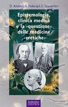 Epistemologia, clinica medica e la «questione» delle medicine «eretiche»