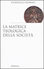 La matrice teologica della società