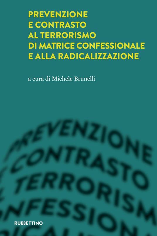 Prevenzione e contrasto al terrorismo di matrice confessionale e alla radicalizzazione - copertina