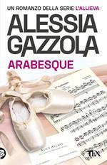 Arabesque. Edizione speciale anniversario