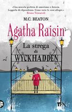 La strega di Wyckhadden. Agatha Raisin