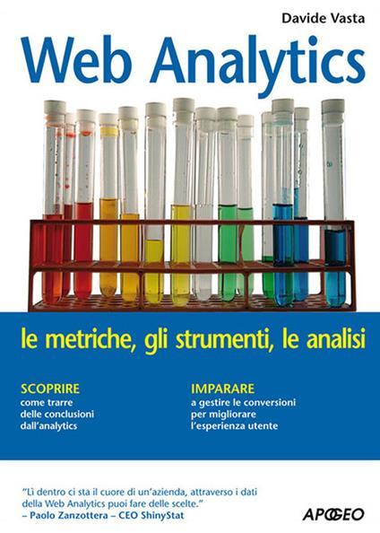 Web analytics. Le metriche, gli strumenti, le analisi - Davide Vasta - ebook