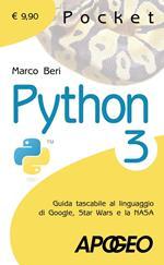 Python 3. Guida tascabile al linguaggio di Google, Star Wars e la NASA