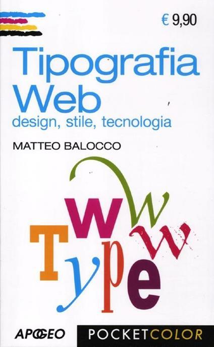 Tipografia web. Design, stile, tecnologia - Matteo Balocco - copertina
