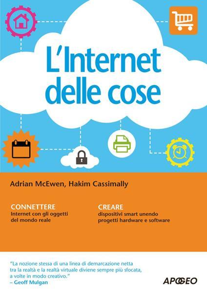 L' internet delle cose - Adrian McEwen,Hakim Cassimally - copertina