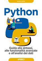 Python. Guida alla sintassi, alle funzionalità avanzate e all'analisi dei dati. Con Contenuto digitale per download
