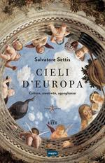 Cieli d'Europa. Cultura, creatività, uguaglianza