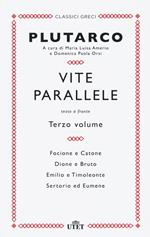 Vite parallele. Testo greco a fronte. Nuova ediz.. Vol. 3