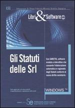 Gli statuti delle srl. Con CD-ROM