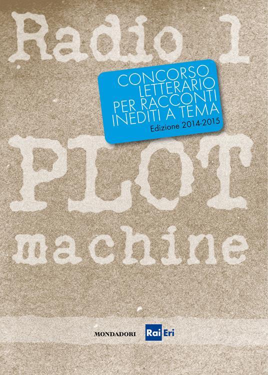 Radio1 Plot Machine - V.V.A.A. - ebook