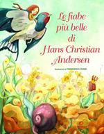 Le più belle fiabe di H. C. Andersen. Ediz. a colori