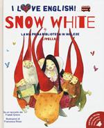 Snow White da un racconto dei fratelli Grimm. Livello 2. Ediz. italiana e inglese. Con audiolibro