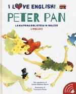 Peter Pan dal capolavoro di James Matthew Barrie. Livello 2. Ediz. italiana e inglese. Con File audio per il download