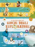 Il grande libro dei giochi degli esploratori. Con gadget