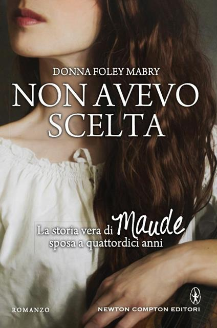 Non avevo scelta - Donna Foley Mabry,Erica Farsetti,A. Ricci - ebook
