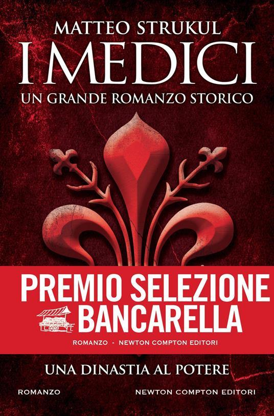 I Medici. Una dinastia al potere - Matteo Strukul - ebook