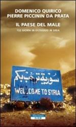 Il paese del male. 152 giorni in ostaggio in Siria