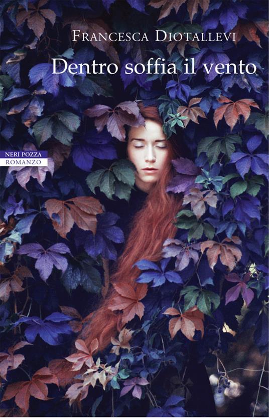 Dentro soffia il vento - Francesca Diotallevi - ebook
