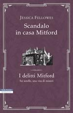 Scandalo in casa Mitford. I delitti Mitford