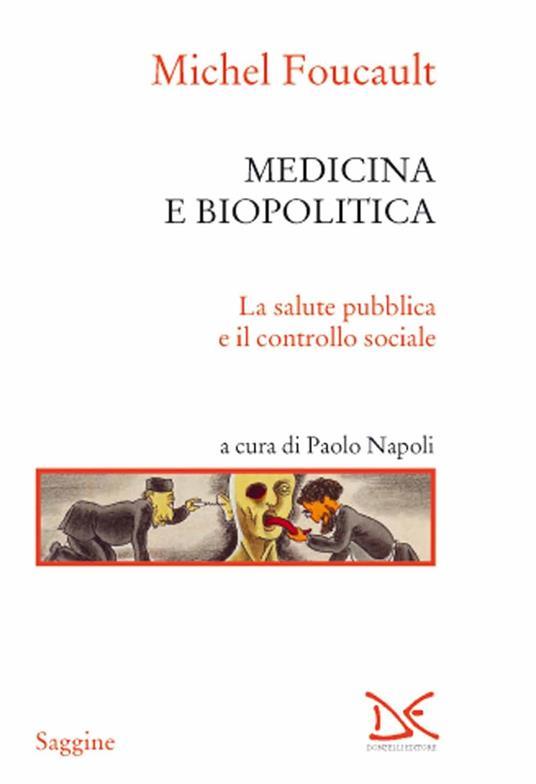 Medicina e biopolitica. La salute pubblica e il controllo sociale - Michel Foucault - copertina