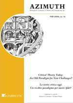 Azimuth (2020). Nuova ediz.. Vol. 16: Critical Theory Today. An Old Paradigm fNew Challenges?-La teoria critica oggi. Un vecchio paradigma per nuove sfide?.