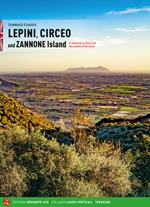 Lepini, Circeo and Zannone Island. 67 itineraries on foot on all the summits of the sector