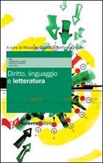 Diritto, linguaggio e letteratura