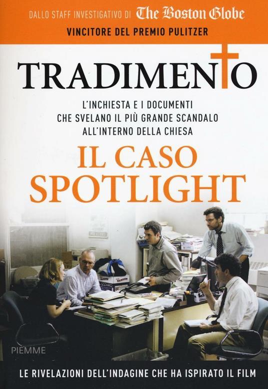 Tradimento. Il caso Spotlight - copertina