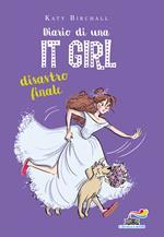 Diario di una It Girl. Disastro finale