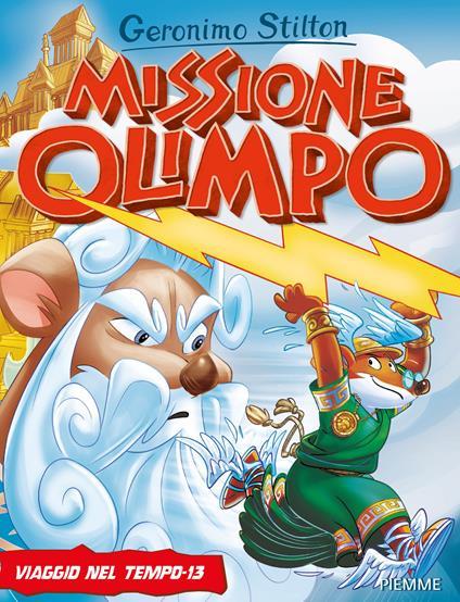 Missione Olimpo. Viaggio nel tempo 13 - Geronimo Stilton - copertina