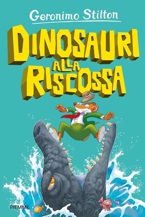 Dinosauri alla riscossa - Geronimo Stilton - copertina