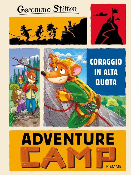 Coraggio in alta quota. Adventure Camp - Geronimo Stilton - copertina